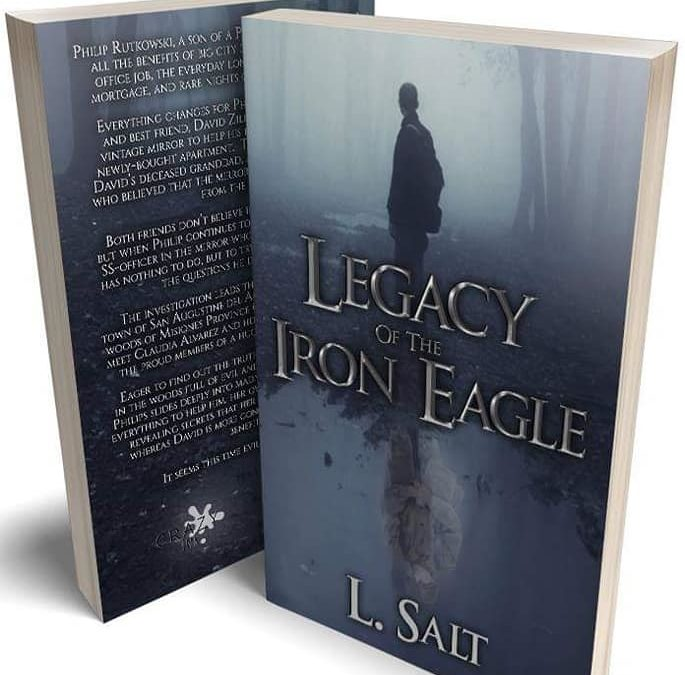 New Release: Legacy of the Iron Eagle by L. Salt