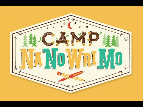 Camp NaNoWriMo Update 1