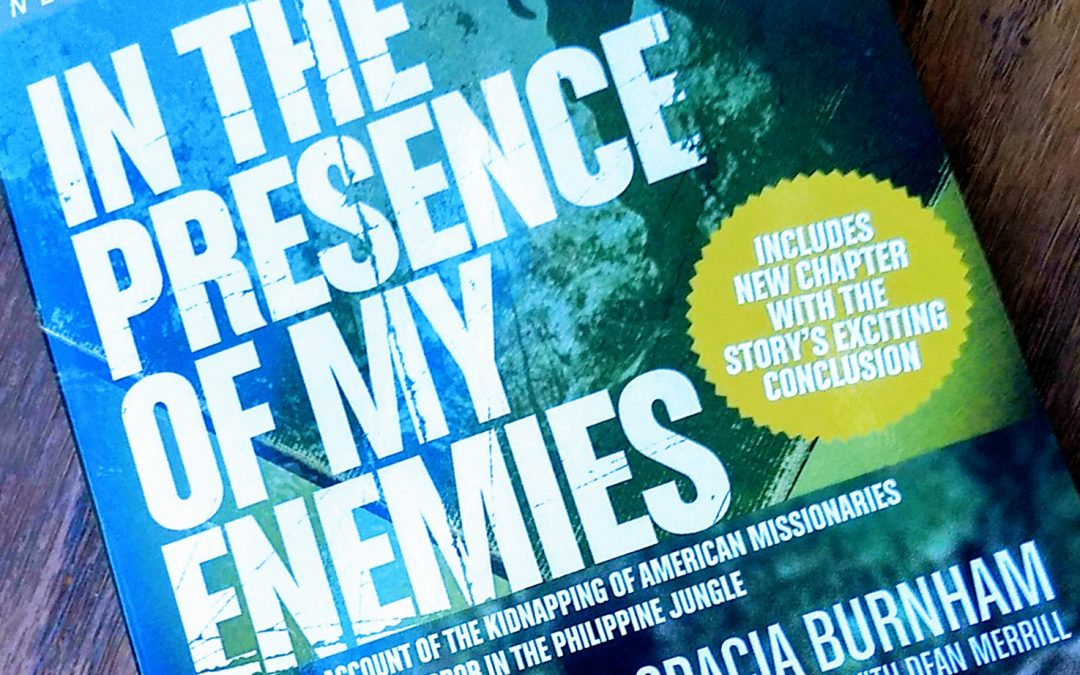 Book Review: In the Presence of My Enemies by Gracia Burnham