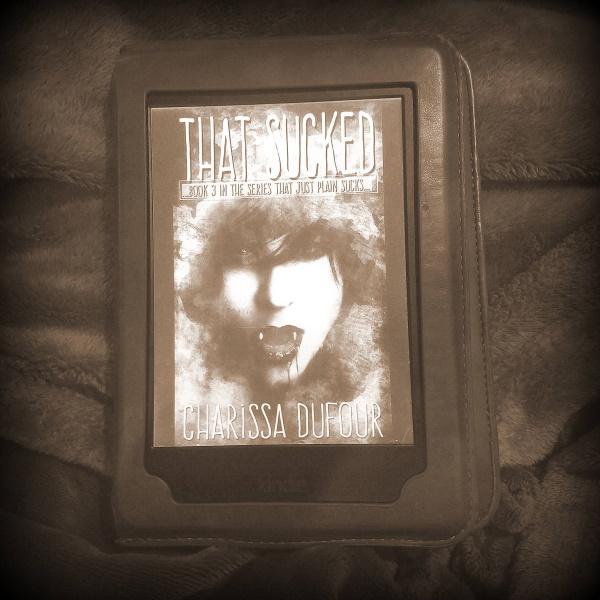 Quarantine Book Review 13: That Sucked by Charissa Dufour