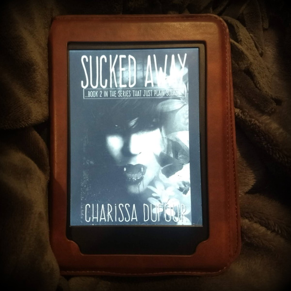 Quarantine Book Review 12: Sucked Away by Charissa Dufour