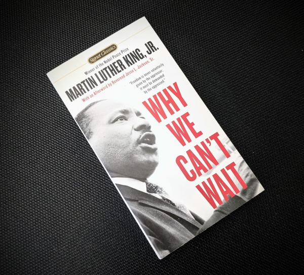 Book Review: Why We Can't Wait by Dr. Martin Luthor King, Jr.