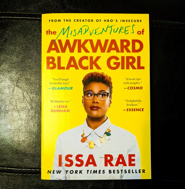 Book Review: The Misadventures of Awkward Black Girl by Issa Rae